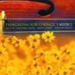 イ・ムジチ合奏団 Evergreens for Strings