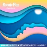 Ronnie Flex Plek Als Dit [Remixes]