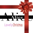 Alice Lovely Christmas