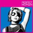 妄想キャリブレーション PERFECT WOMAN