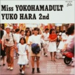 原 由子 Miss YOKOHAMADULT YUKO HARA 2nd