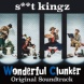 Various Artists s**t kingz -Wonderful Clunker- Original Soundtrack