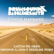 Drumsound & Bassline Smith Catch Me Here (feat. Conor Maynard) [Smookie Illson x Deekline Remix]