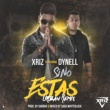 Xriz Si no estas (feat. Dynell) [Remix]