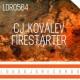 CJ Kovalev Firestarter