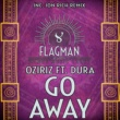 Dura & Oziriz & Jon Rich Go Away