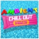 Ambiente,Chill Out Del Mar&Ibiza Del Mar Ambient Chill out Vibes