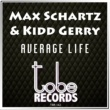 Max Schartz & Kidd Gerry Average Life