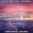 Hifler Boox Beautiful Life (feat. Sepharina)