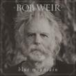 Bob Weir オンリー・ア・リヴァー