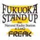 FREAK Fukuoka Stand Up feat. Natural Radio Station & LinQ