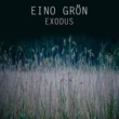 Eino Grön Exodus