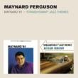 "Maynard Ferguson Maynard '61 + ""Straightaway"" Jazz Themes (Bonus Track Version)"