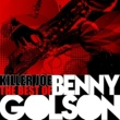 Benny Golson Just in Time (Remastered)