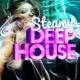 Tropical Deep House Steamy Deep House