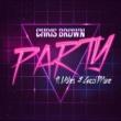 Chris Brown パーティー feat. グッチ・メイン & アッシャー