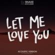 DJスネイク/ジャスティン・ビーバー Let Me Love You (feat.ジャスティン・ビーバー) [Andrew Watt Acoustic Remix]