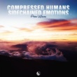 Aeon Waves Compressed Humans Sidechained Emotions