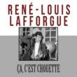 René-Louis Lafforgue Ça, c'est chouette