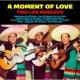 Trio Los Panchos A Moment Of Love