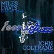 Miles Davis&John Coltrane