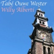 Willy Alberti Tabé Ouwe Wester