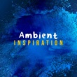 Breathe Ambient Inspiration