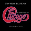 Chicago Now More Than Ever: The History Of Chicago (Remastered)