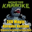 Monster Karaoke 24K Magic (Originally Performed By Bruno Mars) [Karaoke Version]