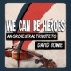 London Symphony Orchestra We Can Be Heroes - An Orchestral Tribute to David Bowie