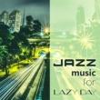 Amazing Chill Out Jazz Paradise