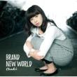 Chaki BRAND NEW WORLD