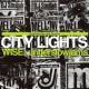 WISE × underslowjams City Lights