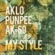 AKLO, PUNPEE & AK-69 My Style