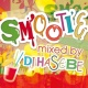DJ HASEBE SMOOTHIE (mixed by DJ HASEBE)
