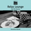 Ovall Manhattan Records Relax Lounge -feel the beauty-