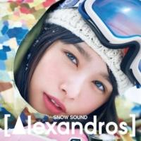 [Alexandros] SNOW SOUND