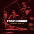 Eddie Higgins Happiness Is a Thing Called Joe