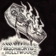 Rigor Mortis Hollywood Put in the Boot