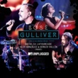 Miguel Bose Gulliver (with Natalia Lafourcade, Alex González y Sergio Vallín) [MTV Unplugged] [Radio edit]