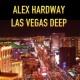 Alex Hardway Las Vegas Deep