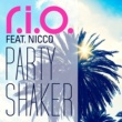 R.I.O. Party Shaker (Video Edit)