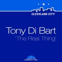 Tony Di Bart The Real Thing