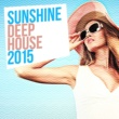 Sunshine Deep House Music/Samuel Cawley Out of the Blue 2015