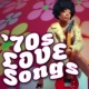 70s Love Songs '70s Love Songs