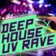 Deep House Rave Deep House Uv Rave
