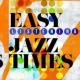 Easy Listening Easy Listening Jazz Times