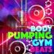 Pump Up Workout Body Pumping Gym Beats