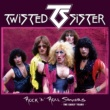 Twisted Sister Rock 'N' Roll Saviors