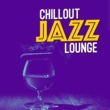 Chillout Jazz Lounge Startin' out Again